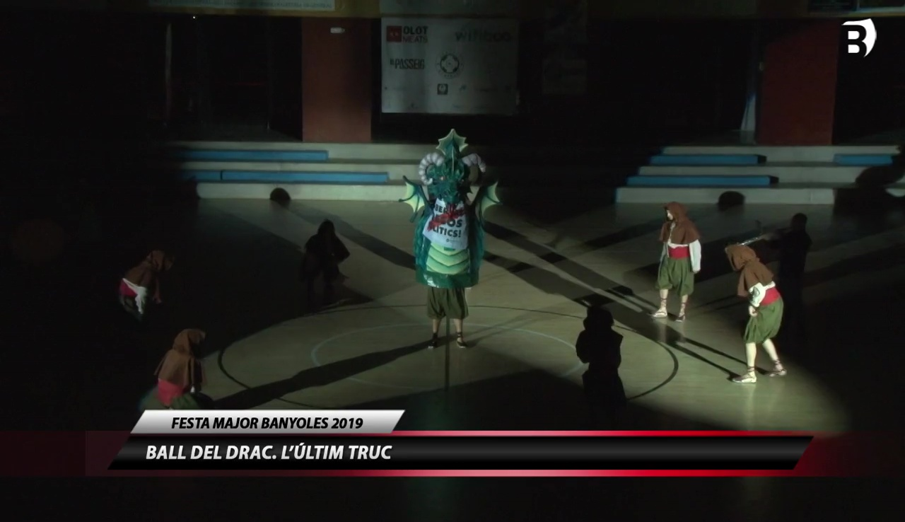 Especial Festa Major 2019 - Ball Final del Drac